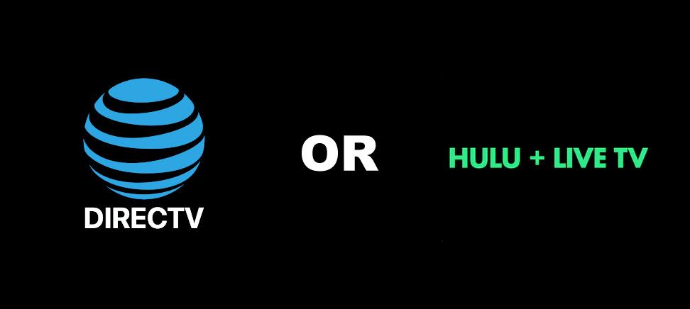 Directv or Hulu Live